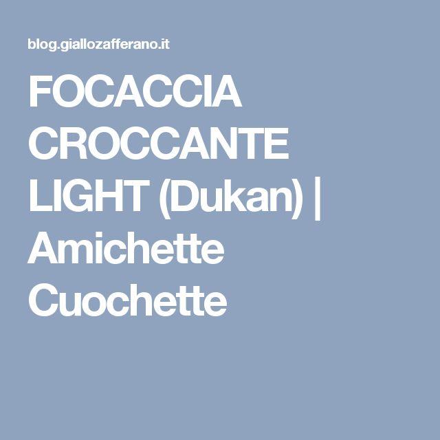 FOCACCIA CROCCANTE LIGHT (Dukan) | Amichette Cuochette