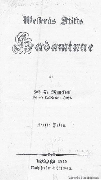 Westerås Stifts Herdaminne af Joh. Fr. Muncktell - sökbar text.