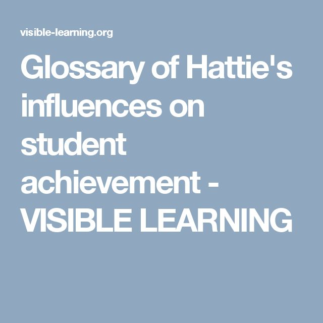Glossary of Hattie's influences on student achievement - VISIBLE LEARNING