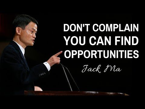 Jack Ma - Stop Complaining And You Can Find Opportunities.    Jack Ma Interview - (More Info on: http://LIFEWAYSVILLAGE.COM/videos/jack-ma-stop-complaining-and-you-can-find-opportunities-jack-ma-interview/)