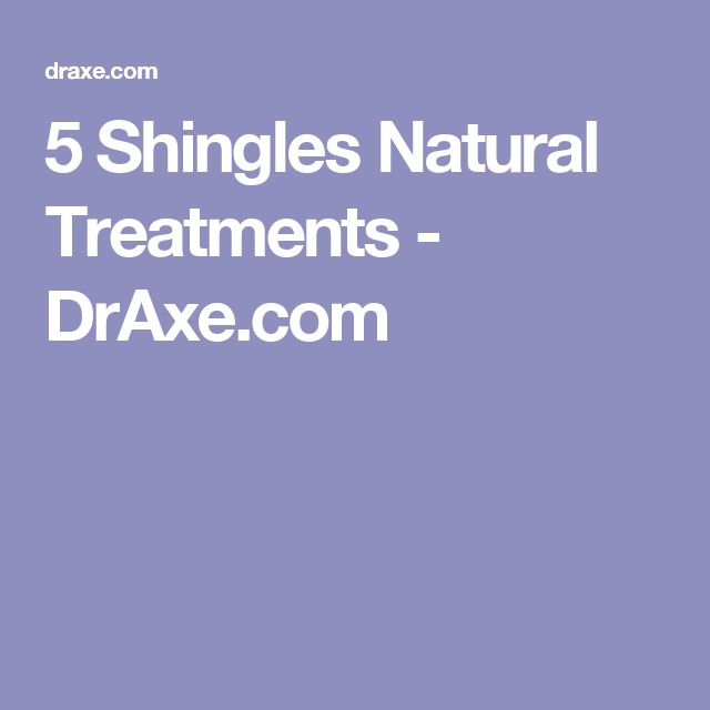 5 Shingles Natural Treatments - DrAxe.com