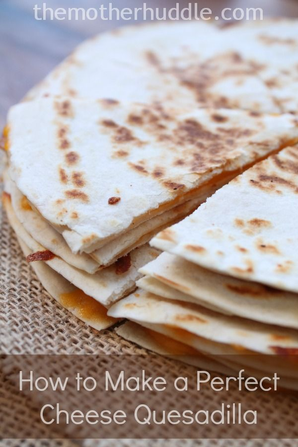 Two Simple Tips for Making a Perfect Cheese Quesadilla. Two super simple ways to make your quesadillas taste like they came from a restaurant ~ http://reallifedinner.com