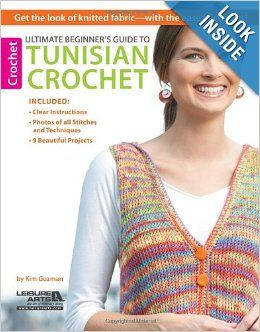 Ultimate Beginner's Guide to Tunisian Crochet: Kim Guzman. Have been teaching myself to Tunisian Crochet with this book, really enjoying it and I have been able to follow it just fine.  Thanks  Kim Guzman!