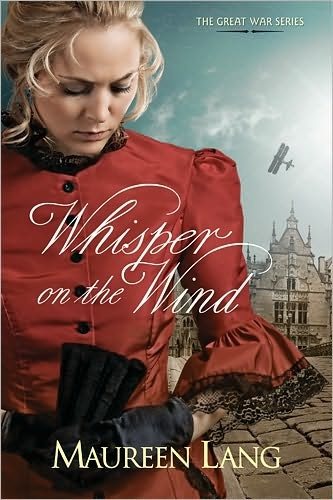 Whisper on the Wind (Great War Series #2) | Maureen Lang [WWI World War I Belgium Brussels]