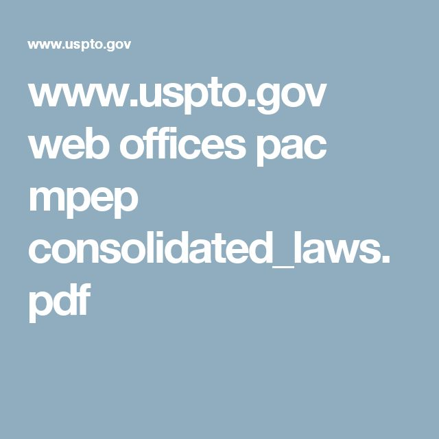 www.uspto.gov web offices pac mpep consolidated_laws.pdf