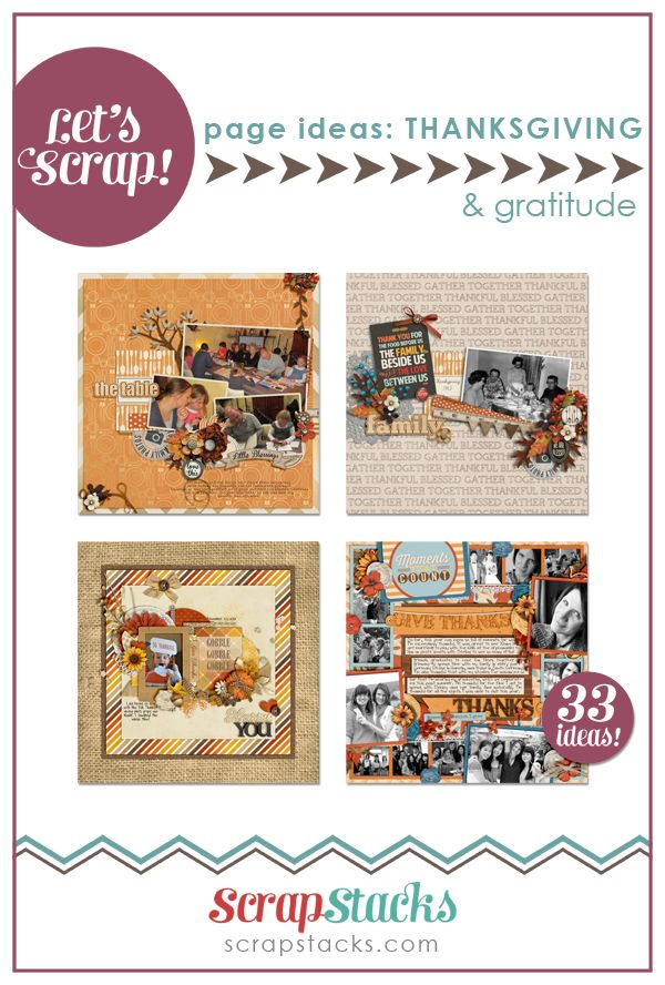 Let's Scrap! Thanksgiving & Gratitude scrapbook page ideas from Scrap Stacks