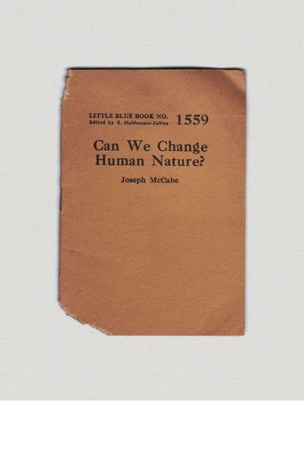 No1559 LIttle Blue Book Can We Change Human Nature? By Joseph McCabe Via kindra murphy