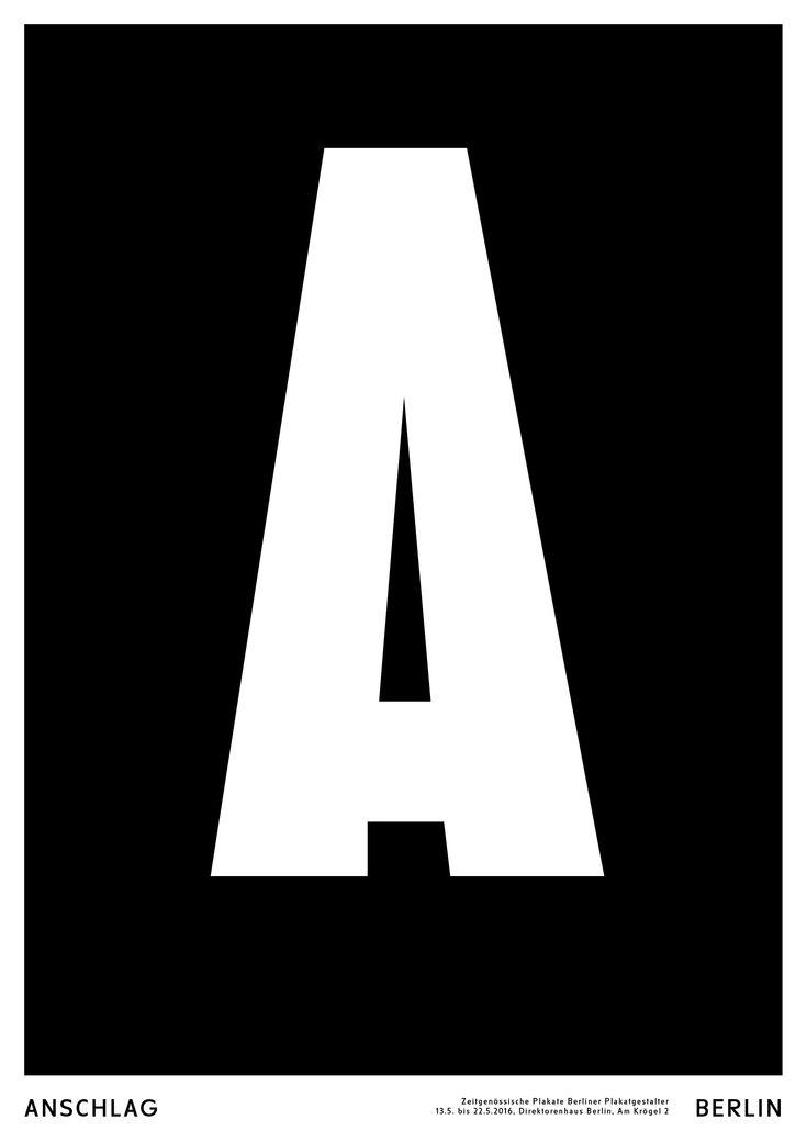 #AnschlagBerlin #Plakatgestaltung #FonsHickmann #SvenLindhorstEmme #Plakatdesign #Zeitgeistmedium #Berlin #Ausstellung 13. Mai bis 22. Mai 2016
