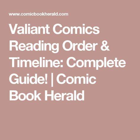 Valiant Comics Reading Order & Timeline: Complete Guide! | Comic Book Herald
