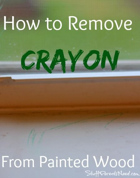 How to remove crayon from painted wood to remove crayons and how to remove - Remove crayon walls ...