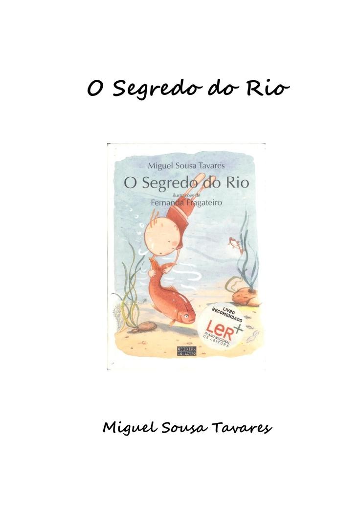 o segredo do rio 9207283 por oceanodaspalavras4 via Slideshare   – Tomé