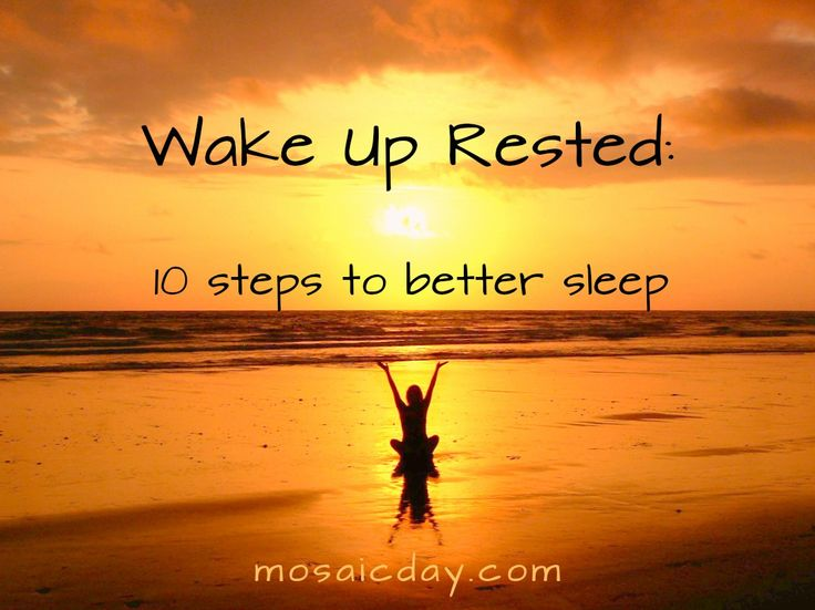 How To Wake Up Rested: 10 Steps To Better Sleep