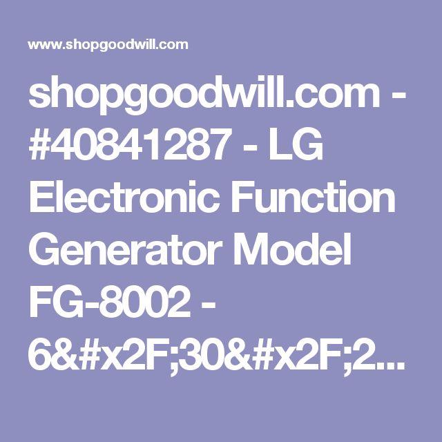 shopgoodwill.com - #40841287 - LG Electronic Function Generator Model FG-8002 - 6/30/2017 5:15:00 PM