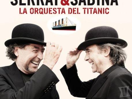 Serrat & Sabina, La orquesta del Titanic. Discazo