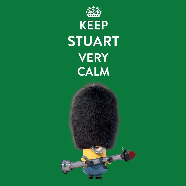 Keep Stuart Very Calm