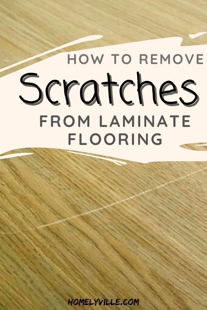 Remove Scratches From Laminate Flooring, How To Remove Scratches On Laminate Wood Flooring