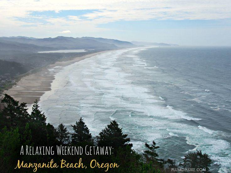 A Relaxing Weekend Getaway: Manzanita Beach, Oregon