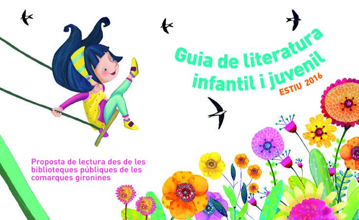 Guia de lectures recomanables per a infants i joves feta pel grup CLER, professionals de les biblioteques de comarques gironines. Estiu 2015. http://www.bibgirona.cat/assets/documents/000/202/207/guiaestiu15.pdf  Il·lustració portada: Marta Montañá.  http://martamontanya.blogspot.com.es/