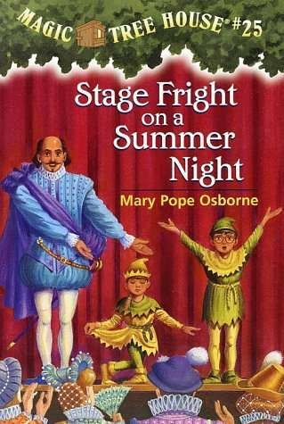 Magic Tree House #25: Stage Fright on / BookLodge Price US$4.50 / HK$35 / In the latest offering from the Magic Tree House series, Mary Pope Osborne treats readers to an inside look at one of her favorite subjects—the theater. Jack and Annie are whisked back to Elizabethan England where they meet the Bard of Avon himself, William Shakespeare ... / Available @ www.BOOKLODGE.com - Lowest Priced Chinese and English Online Parents Bookstore!