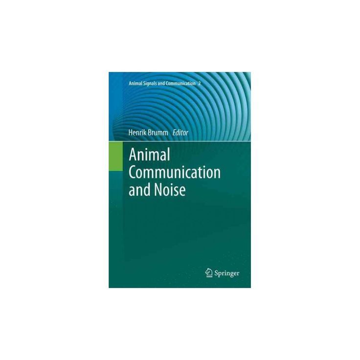 Animal Communication and Noise (Reprint) (Paperback)