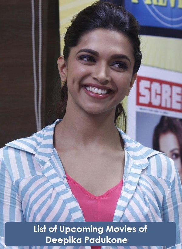 List-of-Upcoming-Movies-of-Deepika-Padukone-All.jpg (600 ...