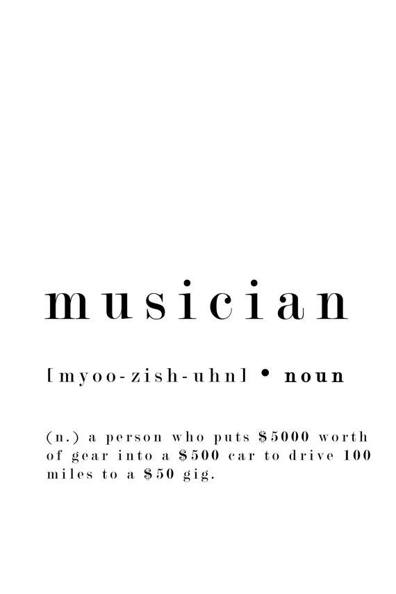 Musician Definition Print Funny Music Quote Student | Etsy in 2020 | Music  quotes funny, Aesthetic words, Musician quotes