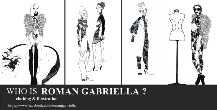 WHO IS ROMAN GABRIELLA? clothing & illustration