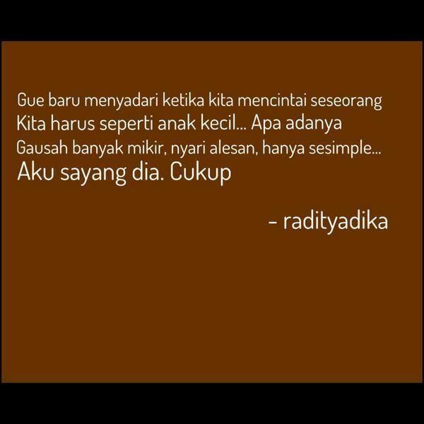 Tentang mencinta apa adanya, Raditya Dika