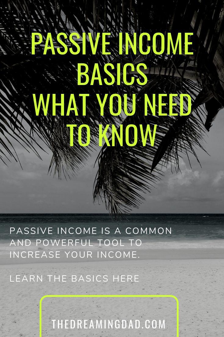 The passive income basics to start passive income streams – passive income ideas