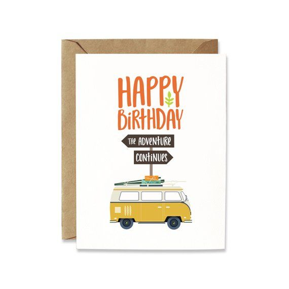 Funny Happy Birthday Card For Friends Hipster Camper Van Etsy Birthday Cards For Friends Happy Birthday Card Funny Happy Birthday Cards