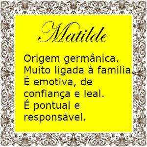 Significado do nome Matilde | Significado dos Nomes