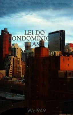 """Read """"O CONDOMÍNIO E SUAS LEIS DO BRASIL - LEI Nº 4.591, DE 16 DE DEZEMBRO DE 1964."""" #wattpad #non-fiction"""