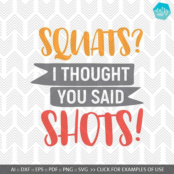 Fitness Svg Squats Svg Funny Motivation Svg Files For Silhouette