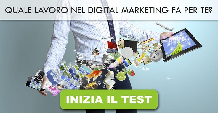 Quale lavoro nel Digital Marketing fa per te?