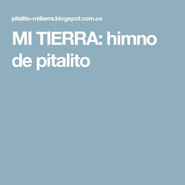 MI TIERRA: himno de pitalito
