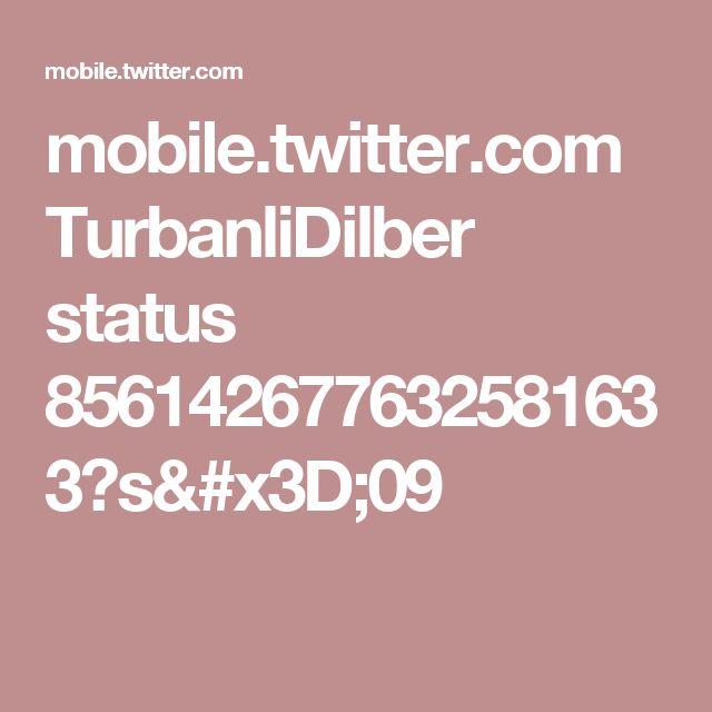 mobile.twitter.com TurbanliDilber status 856142677632581633?s=09
