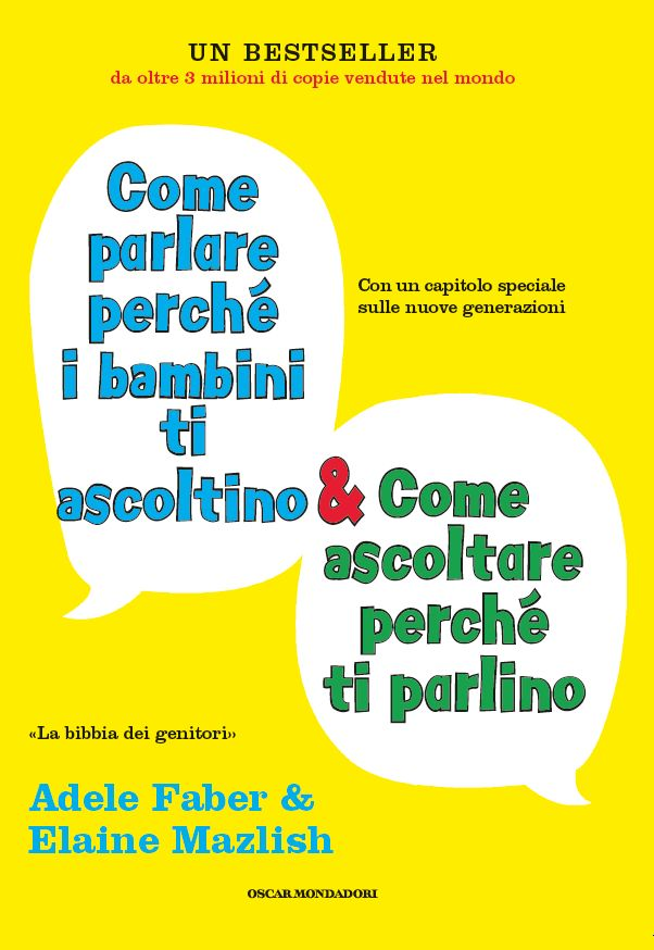 La #Bibbia dei genitori. Come parlare perchè i #bambini ti ascoltino, come ascoltare perchè ti parlino. http://www.ilsitodelledonne.it/?p=15520