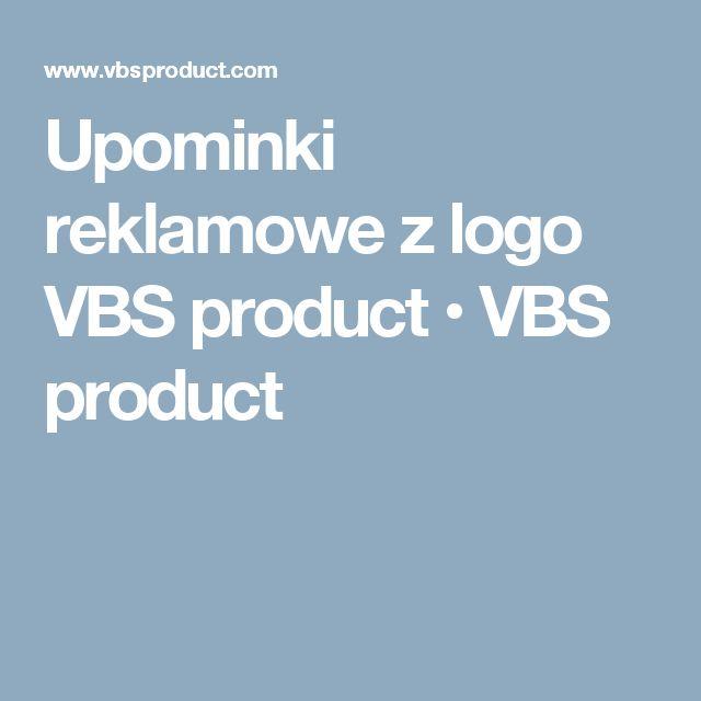 Upominki reklamowe z logo VBS product • VBS product