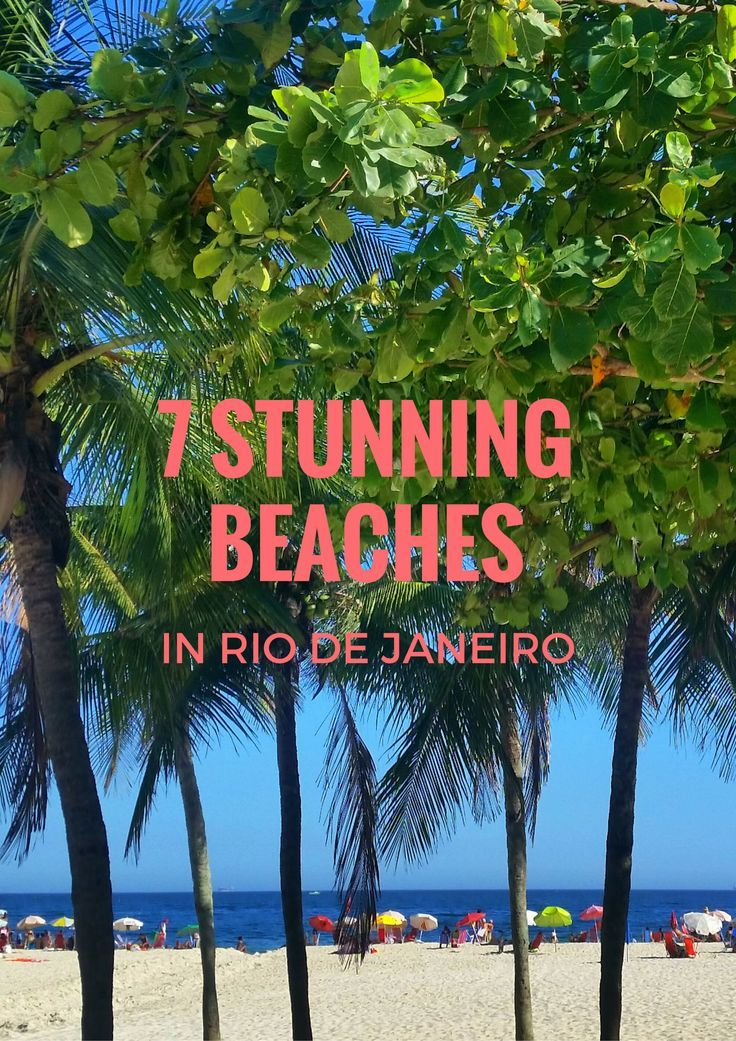 One thing Brazil is so famous for is it's incredible beaches! And of course, the beaches of Rio de Janeiro are on the top of the list! If you are planning a trip to Brazil, here are 7 stunning beaches in Rio you can't miss...