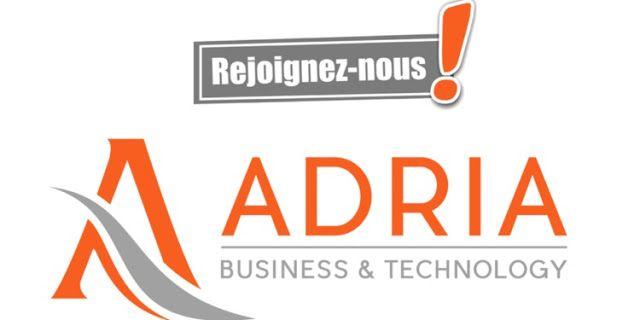 Adria Business Et Technology Recrute 9 Postes Interessants Business Technology Technology Business