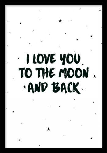 Moon and back, prints. Barntavla med text. Barntavla med små stjärnor och texten I love you to the moon and back. Svartvitt tryck med text och små svarta stjärnor på vit bakgrund. En enkel men bedårande tavla till barnrummet som passar bra ihop med våra andra barntavlor.