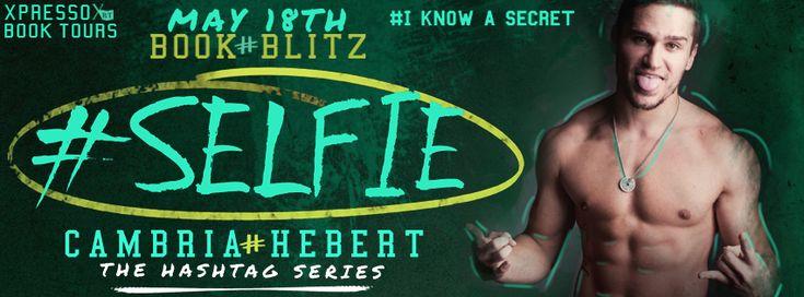 Release Blitz:: #Selfie by Cambria Hebert