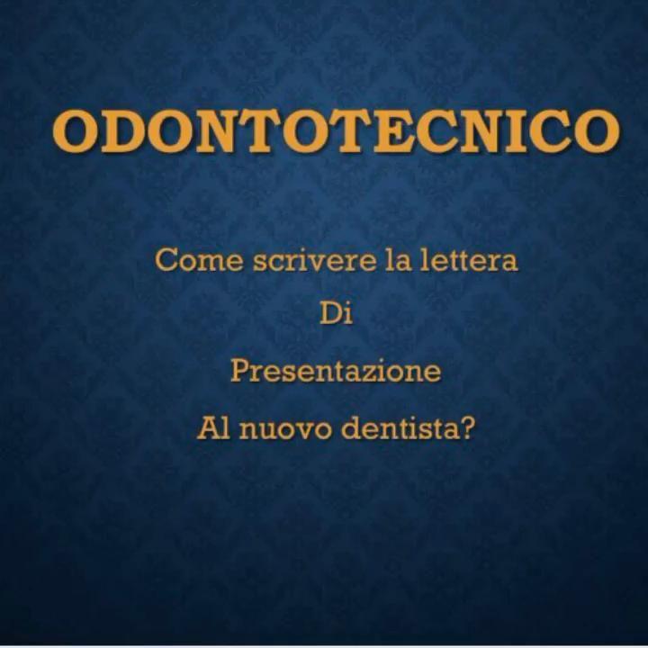 Corso Di Marketing Per Odontotecnici Video Nel 2020 Odontotecnica Lettera Di Presentazione Dentista