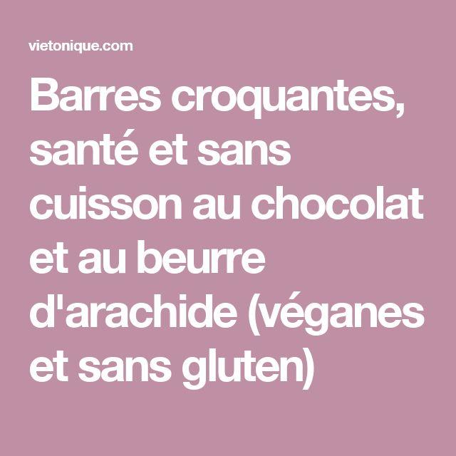 Barres croquantes, santé et sans cuisson au chocolat et au beurre d'arachide (véganes et sans gluten)