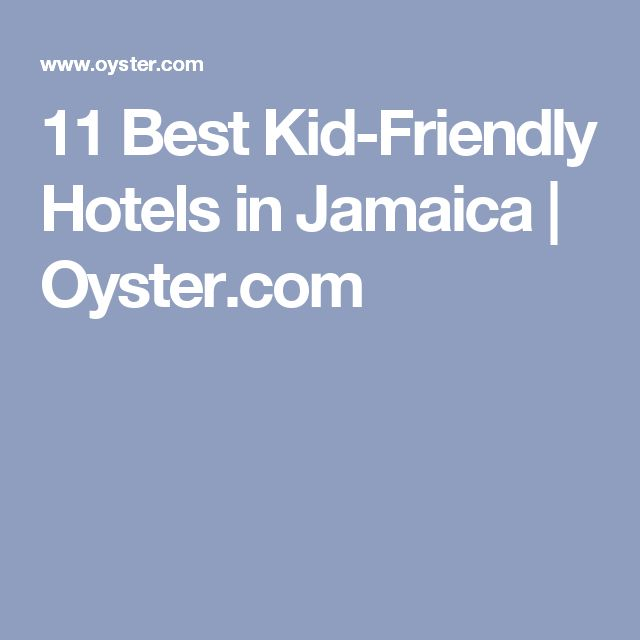 11 Best Kid-Friendly Hotels in Jamaica | Oyster.com