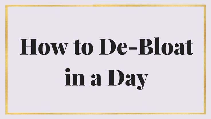 How to Debloat in a Day - Maria Marlowe