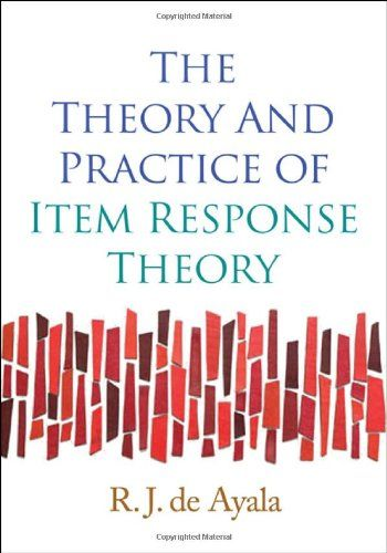 The Theory and Practice of Item Response Theory (Methodology in the Social Sciences) by R. J. de Ayala. http://search.lib.cam.ac.uk/?itemid= cambrdgedb 4719982