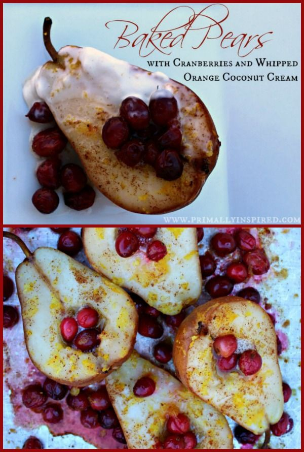 Baked Pears with Cranberries | PrimallyInspired.com
