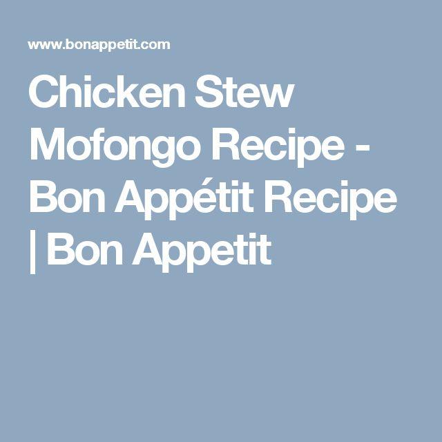 Chicken Stew Mofongo Recipe - Bon Appétit Recipe   Bon Appetit