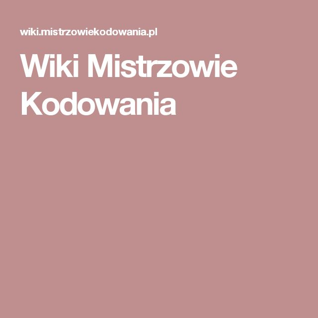 Wiki Mistrzowie Kodowania